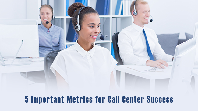 5 important metrics for call center success